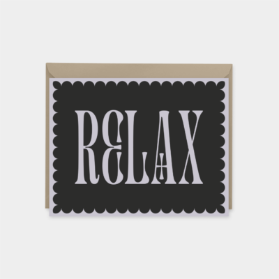 relax - ornate typography card